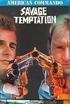 Image of American Commando 3: Savage Temptation