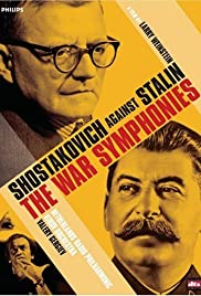 The War Symphonies: Shostakovich Against Stalin Poster