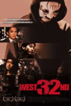 West 32nd (2007) Poster