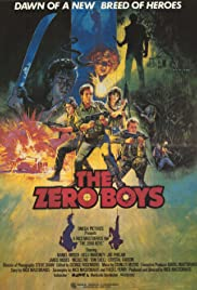 The Zero Boys (1986) Poster - Movie Forum, Cast, Reviews