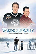 Image of Waking Up Wally: The Walter Gretzky Story