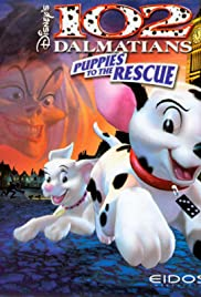 102 Dalmatians: Puppies to the Rescue Poster