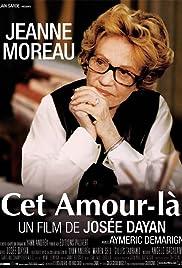 Cet amour-là(2001) Poster - Movie Forum, Cast, Reviews