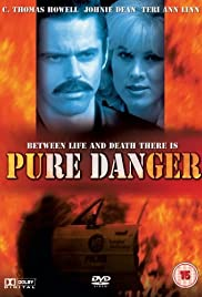 Pure Danger (1996) Poster - Movie Forum, Cast, Reviews