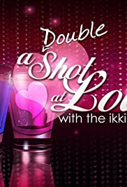 A Double Shot at Love Poster - TV Show Forum, Cast, Reviews