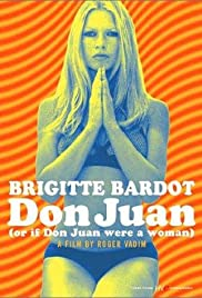 Don Juan (Or If Don Juan Were a Woman) Poster