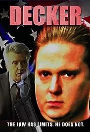 Decker Poster - TV Show Forum, Cast, Reviews