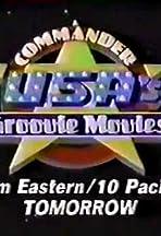 Commander USA's Groovie Movies