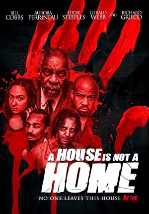 A House Is Not A Home (2015)