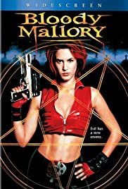 Bloody Mallory(2002) Poster - Movie Forum, Cast, Reviews
