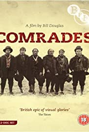 Comrades (1986) Poster - Movie Forum, Cast, Reviews