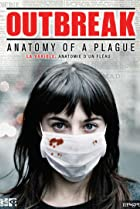 Image of Outbreak: Anatomy of a Plague