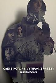 Crisis Hotline: Veterans Press 1(2013) Poster - Movie Forum, Cast, Reviews