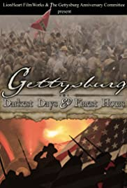 Gettysburg: Darkest Days & Finest Hours Poster