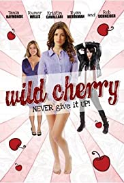 Wild Cherry (2009) Poster - Movie Forum, Cast, Reviews