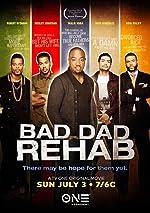 Bad Dad Rehab(2016)