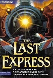 The Last Express (1997) Poster - Movie Forum, Cast, Reviews