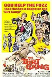 The Dirt Gang Poster