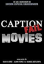 Caption Fail Movies