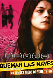 Quemar las naves (2007) Poster - Movie Forum, Cast, Reviews