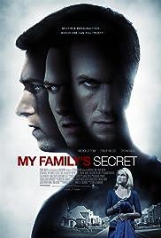 My Family's Secret(2010) Poster - Movie Forum, Cast, Reviews