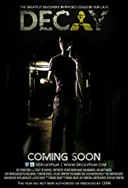 Decay (2012) Poster - Movie Forum, Cast, Reviews