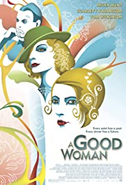 A Good Woman (2004) Poster - Movie Forum, Cast, Reviews