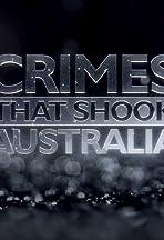Crimes That Shook Australia
