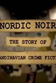 Nordic Noir: The Story of Scandinavian Crime Fiction Poster