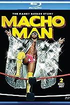 Image of Macho Man: The Randy Savage Story