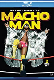 Macho Man: The Randy Savage Story(2014) Poster - Movie Forum, Cast, Reviews