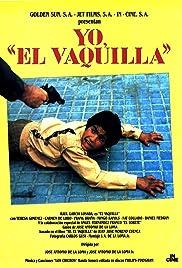 Yo, 'El Vaquilla'(1985) Poster - Movie Forum, Cast, Reviews