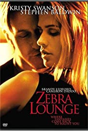 Zebra Lounge (2001) Poster - Movie Forum, Cast, Reviews