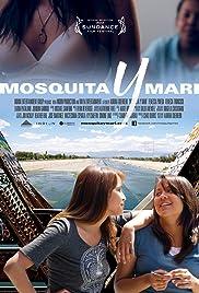 Mosquita y Mari(2012) Poster - Movie Forum, Cast, Reviews