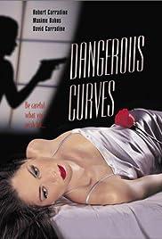 Dangerous Curves Poster