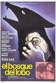 El bosque del lobo(1970) Poster - Movie Forum, Cast, Reviews