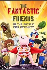 Fantastic Friends Poster