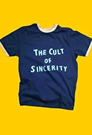 The Cult of Sincerity Poster