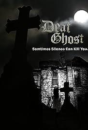 Deaf Ghost Poster