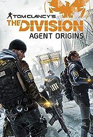 The Division: Agent Origins(2016) Poster - Movie Forum, Cast, Reviews