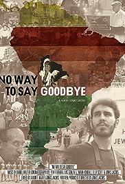 No Way to Say Goodbye Poster