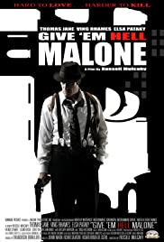 Give 'em Hell Malone (2009) Poster - Movie Forum, Cast, Reviews