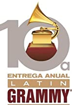 The 10th Annual Latin Grammy Awards