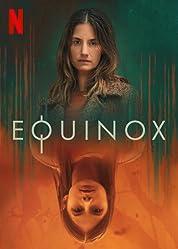 Equinox - Season 1 (2020) poster