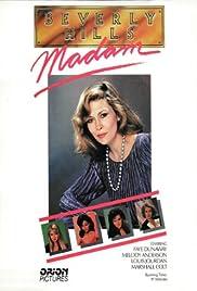 Beverly Hills Madam(1986) Poster - Movie Forum, Cast, Reviews