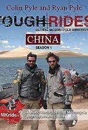 Tough Rides: China Poster