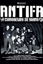 Image of Antifa: Chasseurs de skins