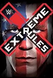 WWE Extreme Rules (2015) Poster - TV Show Forum, Cast, Reviews