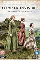 Image of To Walk Invisible: The Bronte Sisters