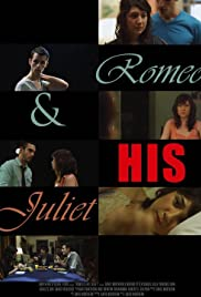 Romeo & His Juliet Poster